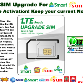 Lte Upgrade Sim For Old 2G/3G Smart, Sun And Talk And Text Tnt Sim Free  Activation!, Keep Your Current Number  Triple Cut Regular, Micro, Faster